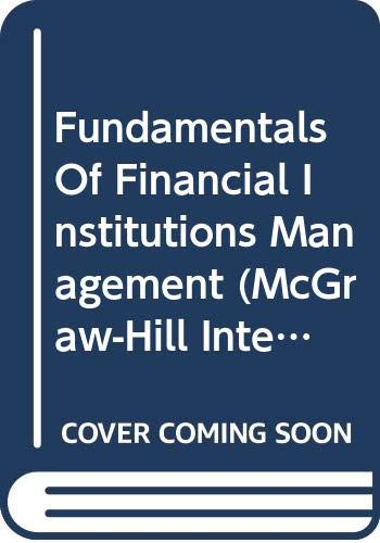 9780071167598: Fundamentals of Financial Institutions Management (McGraw-Hill International Editions)
