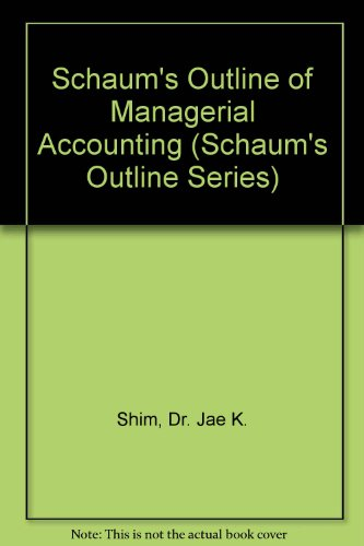 9780071167635: Schaum's Outline of Managerial Accounting (Schaum's Outline Series)