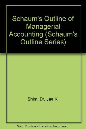 9780071167635: Schaum's Outline of Managerial Accounting (Schaum's Outline)
