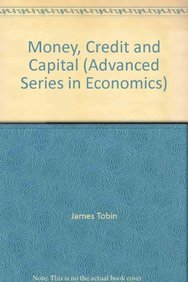 9780071167826: Money, Credit and Capital (Advanced Series in Economics)