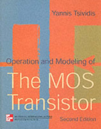 9780071167918: Operation and Modelling of the Metal-oxide Semiconductor Transistor