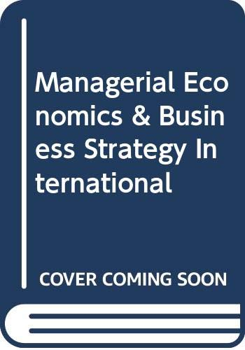 9780071169332: Managerial Economics and Business Strategy
