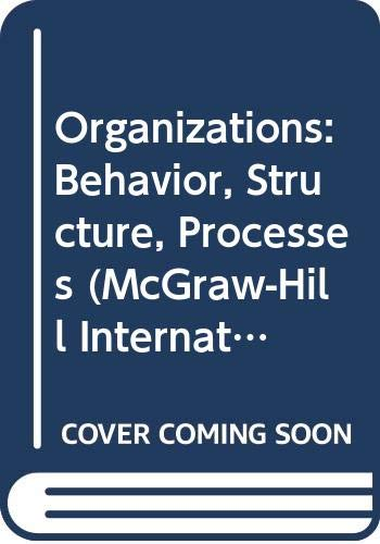 Organizations: Behavior, Structure, Processes (McGraw-Hill International Editions): James L. Gibson
