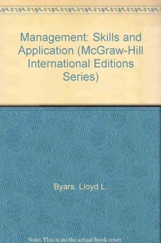 9780071169837: Management: Skills and Application (McGraw-Hill International Editions)
