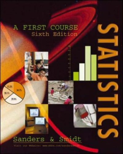 Statistics: A First Course (0071169849) by Sanders, Donald H.; etc.; Smidt, Robert