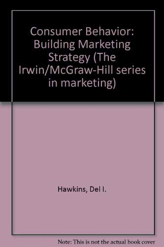 9780071177948: Consumer Behavior: Building Marketing Strategy (The Irwin/McGraw-Hill series in marketing)