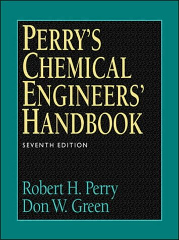 Perry's Chemical Engineers Handbook: Student Edition (0071179623) by Robert H. Perry; Don W. Green