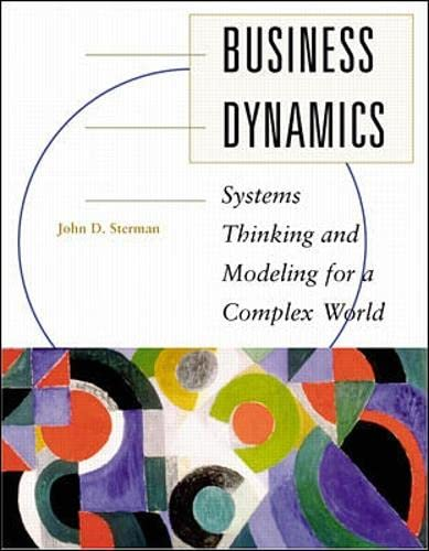 9780071179898: Business Dynamics: Systems Thinking and Modeling for  a Complex World with CD-ROM (Int'l Ed)