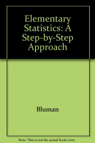 9780071180719: Elementary Statistics: A Step-by-Step Approach
