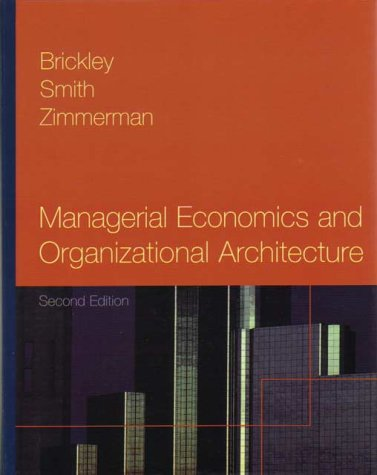 9780071181068: Managerial Economics and Organizational Architecture