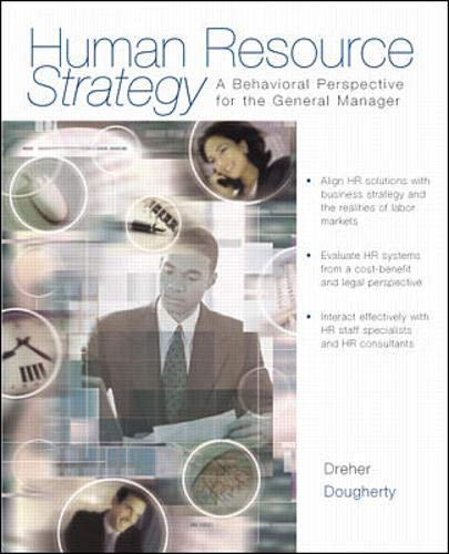 9780071181112: Human Resource Strategy: A Behavioral Perspective for the General Manager