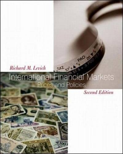 International Financial Markets: Prices and Policies (The: Levich