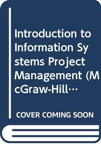 9780071181280: Introduction to Information Systems Project Management (McGraw-Hill International Editions: Management & Organization Series)