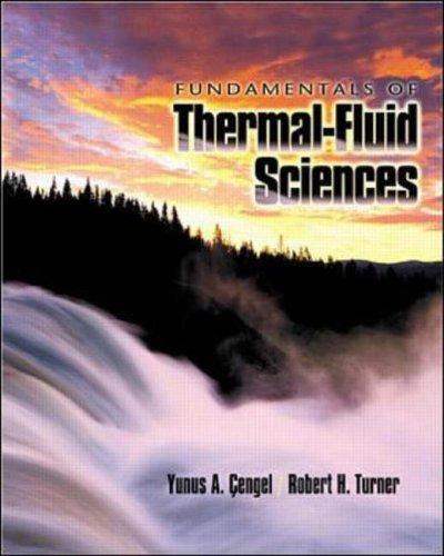 Fundamentals of Thermal-fluid Sciences: Cengel, Yunus A.