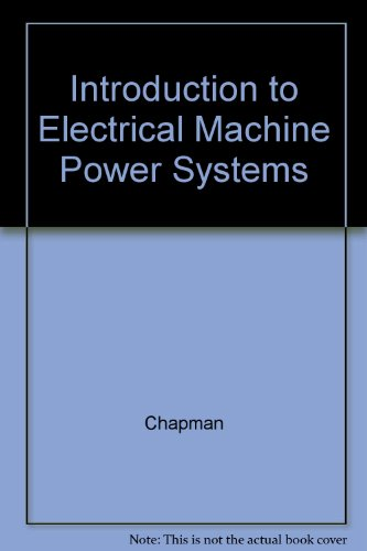 9780071181532: Introduction to Electrical Machine Power Systems