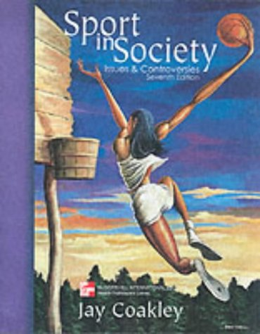 9780071181556: Sport in Society: Issues and Controversies (McGraw-Hill International Editions: Health Professions Series)