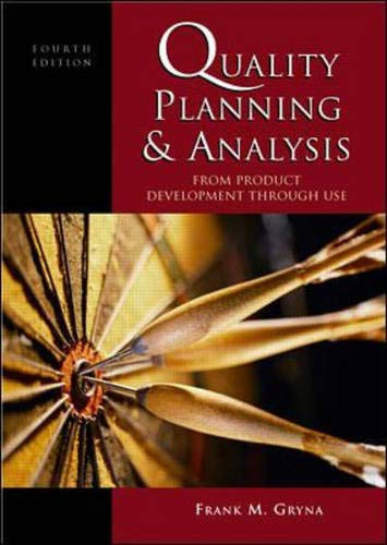 9780071181662: Quality Planning and Analysis: From Product Development Through Use