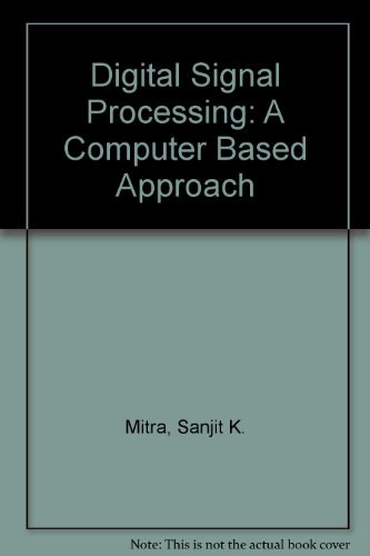 9780071181754: Digital Signal Processing: A Computer Based Approach