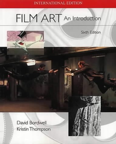 9780071182300: Film Art : An Introduction (Sixth Edition)