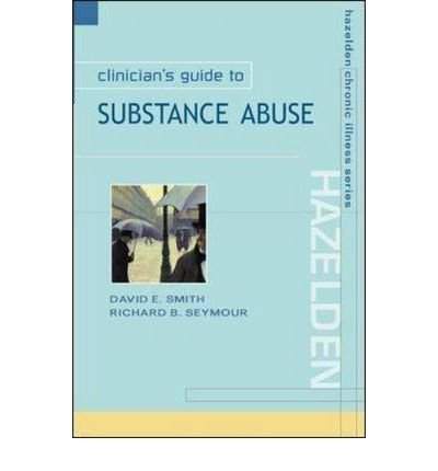 9780071182577: Clinician's Guide to Substance Abuse (Hazelden Chronic Illness)
