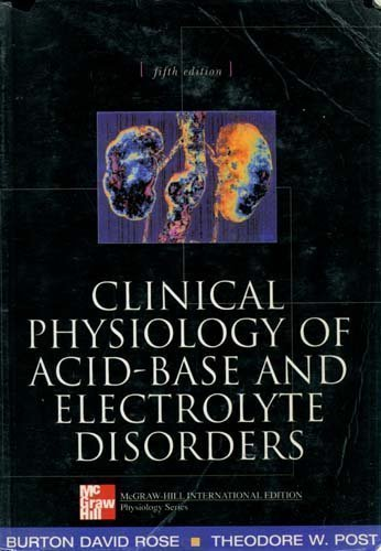 9780071182782: Clinical Physiology of Acid-Base and Electrolyte Disorders