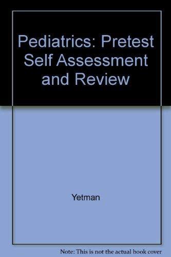 9780071182867: Pediatrics: Pretest Self Assessment and Review