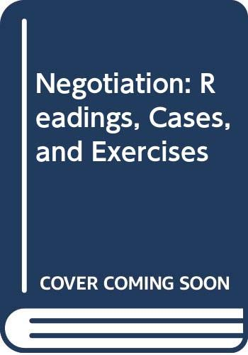 9780071183079: Negotiation: Readings, Cases, and Exercises