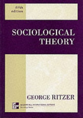 9780071183239: Sociological Theory (Mcgraw-Hill International Editions: Sociology Series)