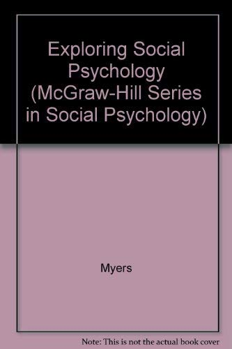 9780071188326: Exploring Social Psychology (McGraw-Hill Series in Social Psychology)