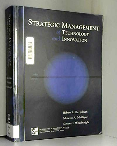 Strategic Management of Technology and Innovation (0071189335) by Steven C. Wheelwright