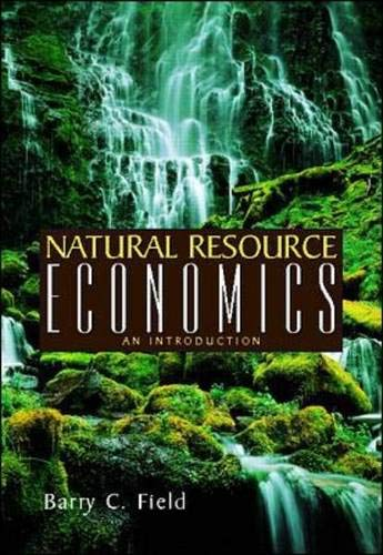 9780071189347: Natural Resource Economics
