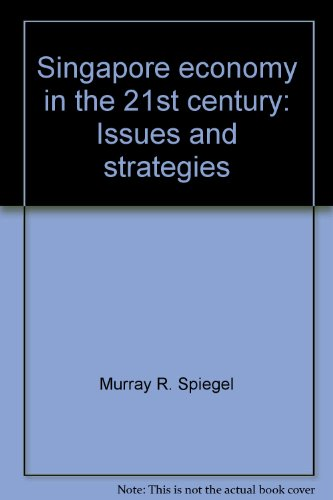 9780071189361: Singapore economy in the 21st century: Issues and strategies