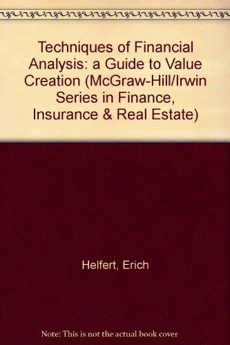 9780071195478: Techniques of Financial Analysis: A Guide to Value Creation (The Mcgraw-Hill/Irwin Series in Finance, Insurance, and Real Estate)