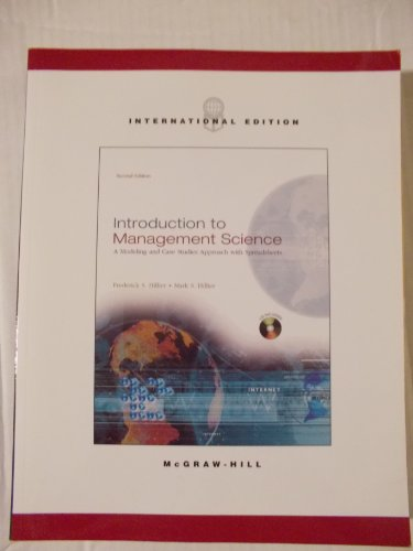9780071195546: Introduction to Management Science: A Modeling and Case Studies Approach With Spreadsheets (Irwin/Mcgraw-Hill Series in Operations and Decision Sciences.)