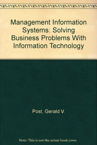 9780071198745: Management Information Systems: Solving Business Problems With Information Technology