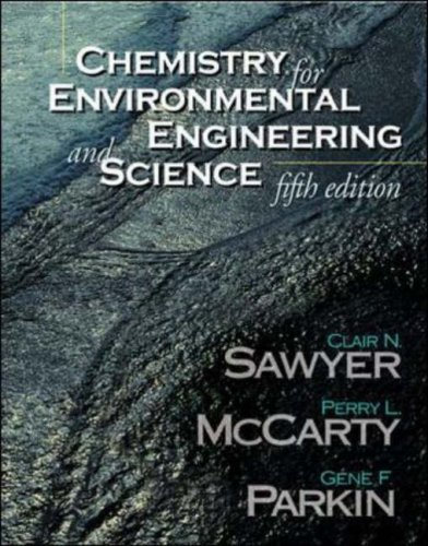 9780071198882: Chemistry for Environmental Engineering and Science (The Mcgraw-Hill Series in Civil and Environmental Engineering)
