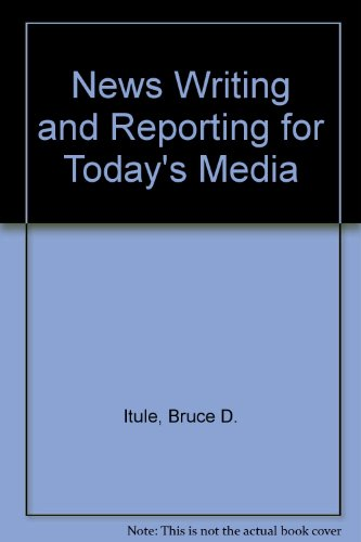 9780071199605: News Writing and Reporting for Today's Media