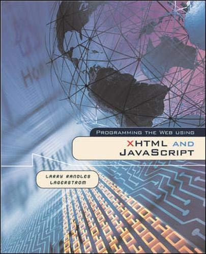 9780071199971: Programming the Web Using Xhtml and Javascript (Web Developer Series)
