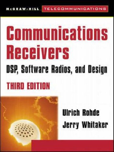 9780071201681: Communications Receivers: DSP, Software Radios and Design