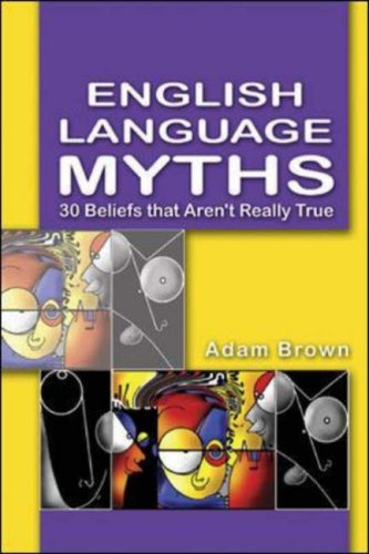 9780071205344: English Language Myths: 30 Beliefs that Aren't Really True
