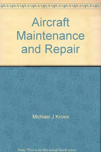 9780071206778: Aircraft Maintenance and Repair