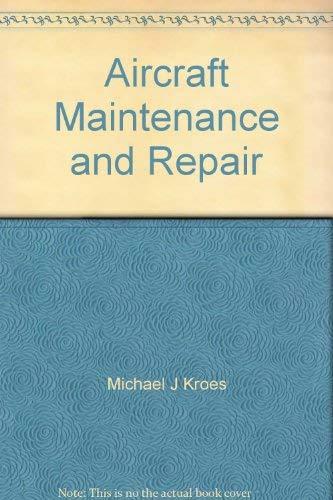 9780071206778: Aircraft Maintenance and Repair