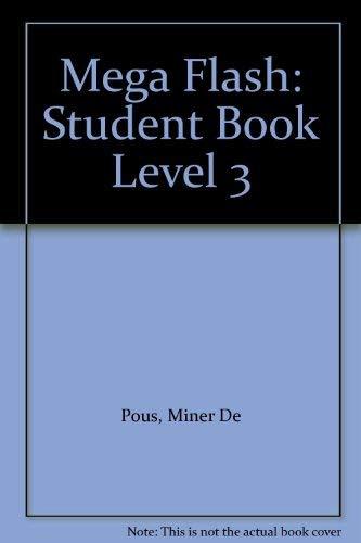 9780071211307: MEGA FLASH LEVEL 3 STUDENT BOOK: Student Book Level 3