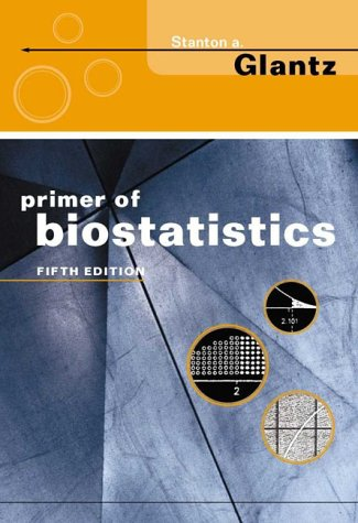 9780071212434: Primer of Biostatistics: International Student Edition