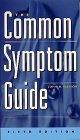 9780071212526: The Common Symptom Guide