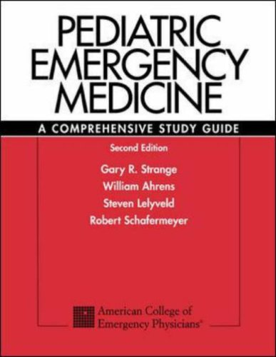 9780071212632: Pediatric Emergency Medicine, 2e: A Comprehensive Study Guide