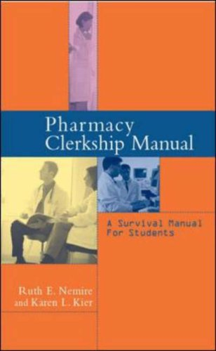 9780071212670: Pharmacy Clerkship Manual: A Survival Manual for Students