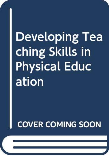 9780071213004: Developing Teaching Skills in Physical Education