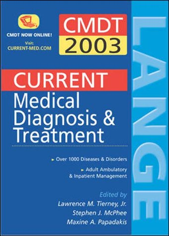 9780071213035: Current Medical Diagnosis & Treatment: 2003