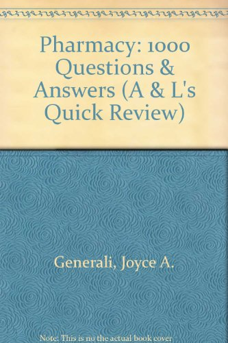 9780071213158: Pharmacy: 1000 Questions & Answers (A & L's Quick Review)
